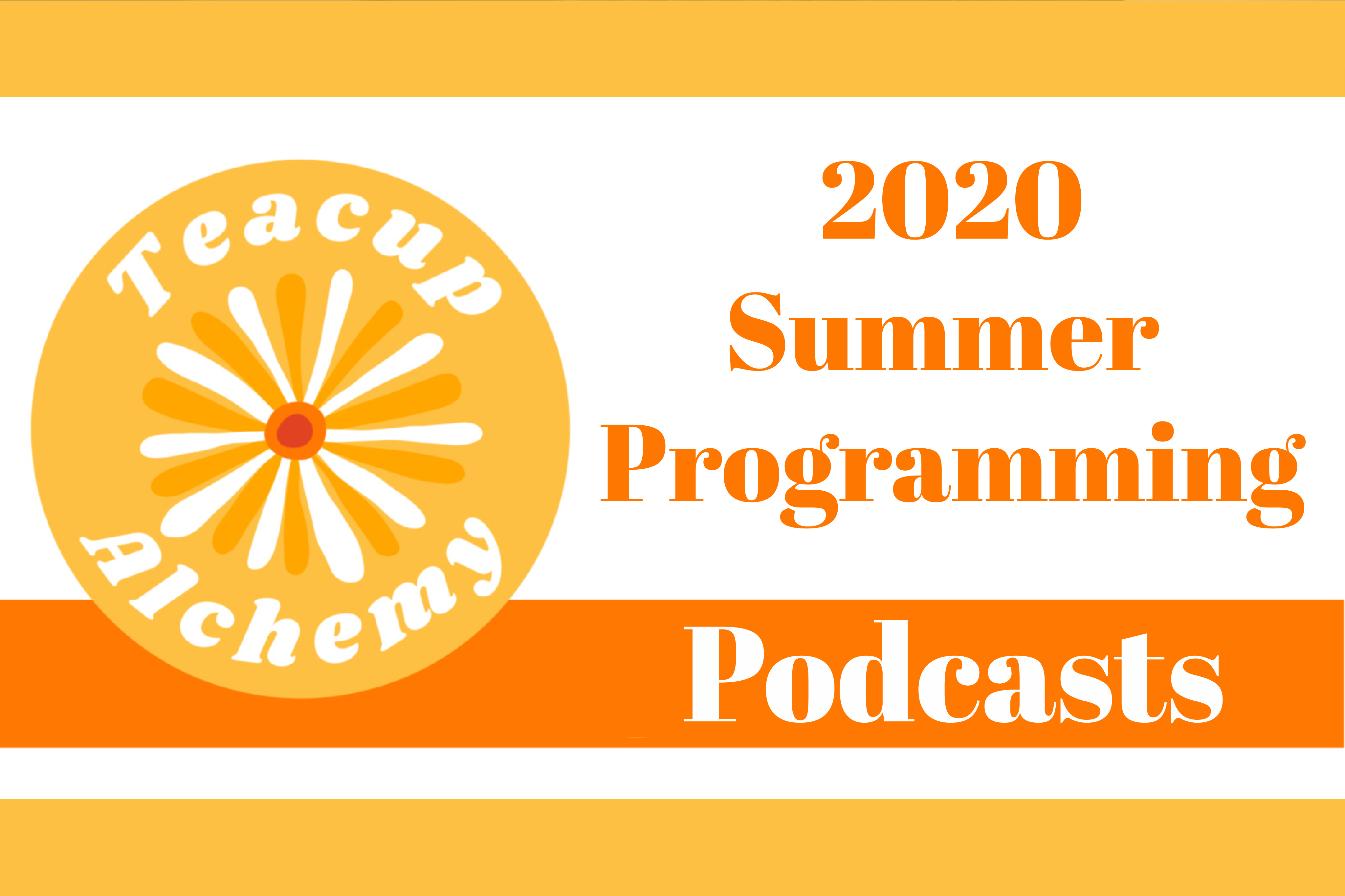 Upcoming Herbal Podcasts for Summer 2020